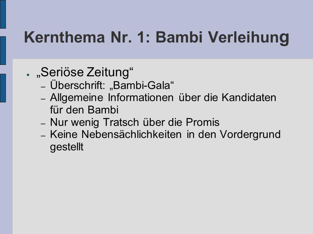 Kernthema Nr. 1: Bambi Verleihung
