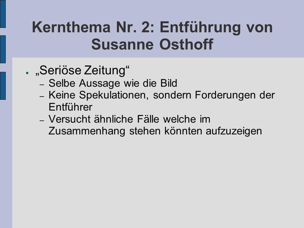 Kernthema Nr. 2: Entführung von Susanne Osthoff
