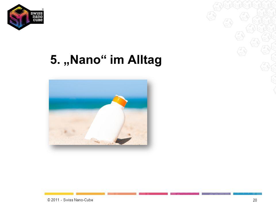 """5. """"Nano im Alltag"""