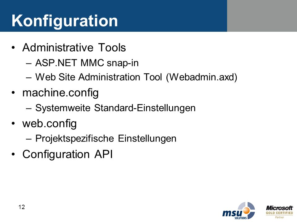 Konfiguration Administrative Tools machine.config web.config