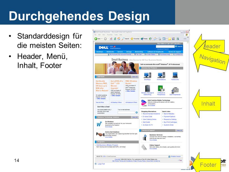 Durchgehendes Design Standarddesign für die meisten Seiten: