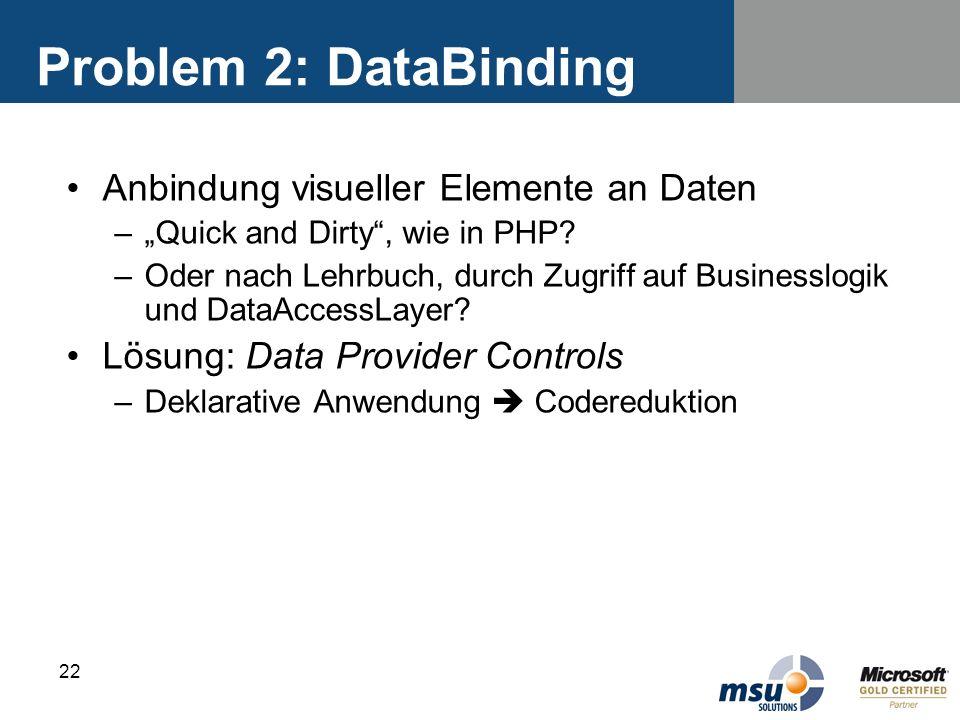Problem 2: DataBinding Anbindung visueller Elemente an Daten