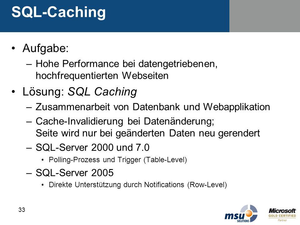 SQL-Caching Aufgabe: Lösung: SQL Caching
