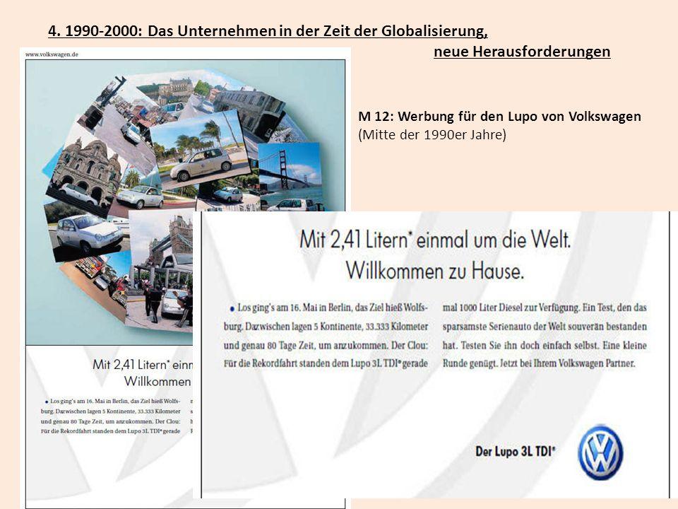 4. 1990-2000: Das Unternehmen in der Zeit der Globalisierung,