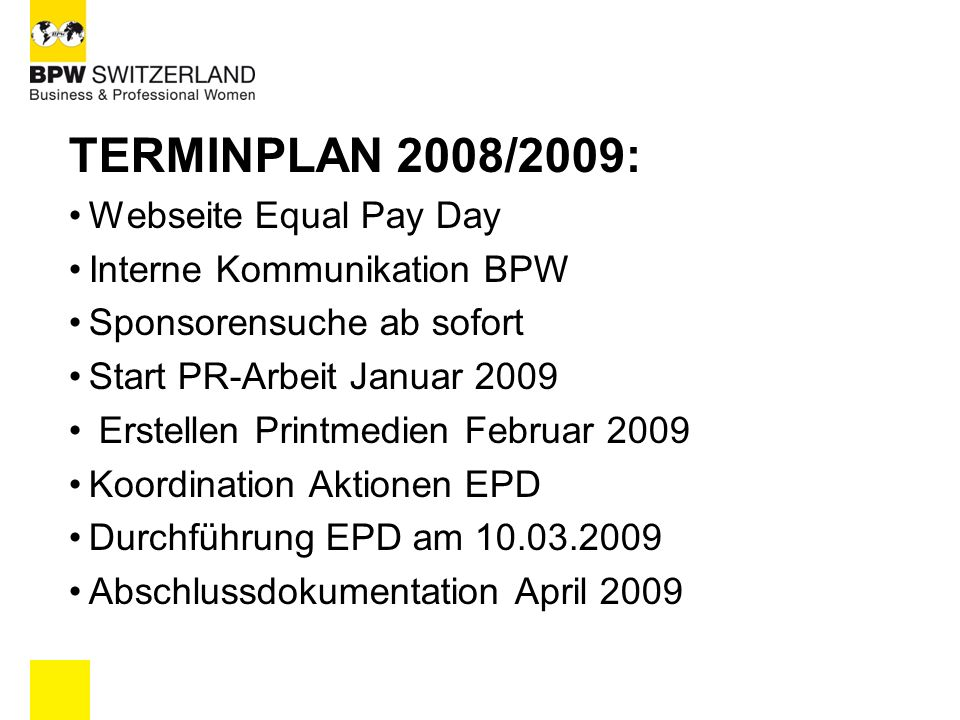 TERMINPLAN 2008/2009: Webseite Equal Pay Day Interne Kommunikation BPW