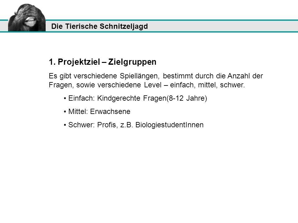 1. Projektziel – Zielgruppen