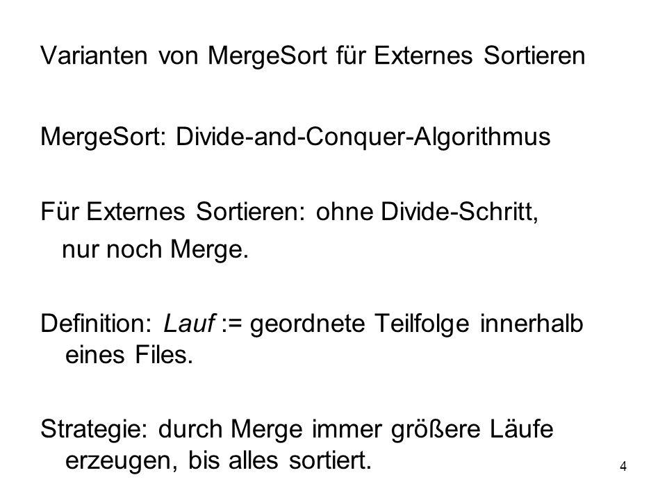 Varianten von MergeSort für Externes Sortieren