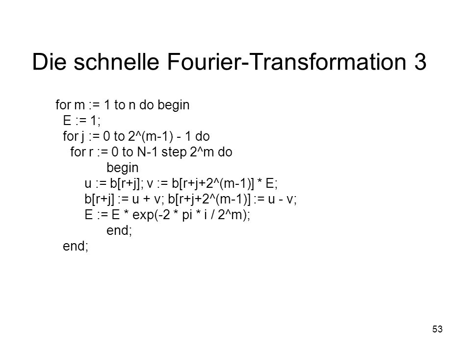 Die schnelle Fourier-Transformation 3