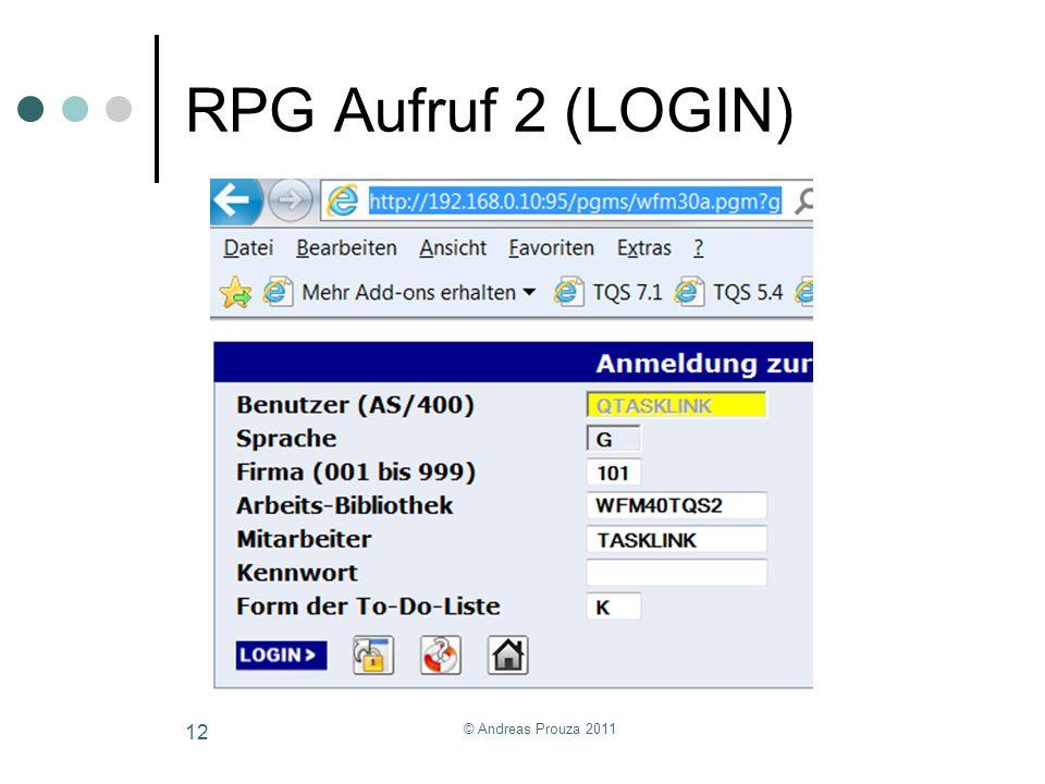 RPG Aufruf 2 (LOGIN) © Andreas Prouza 2011