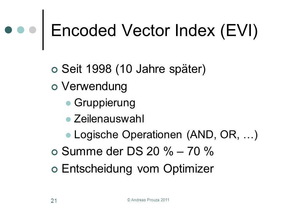 Encoded Vector Index (EVI)