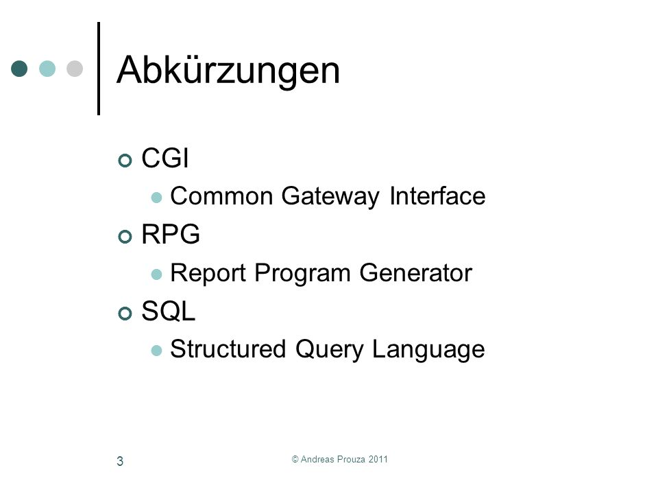 Abkürzungen CGI RPG SQL Common Gateway Interface