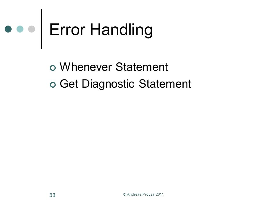Error Handling Whenever Statement Get Diagnostic Statement