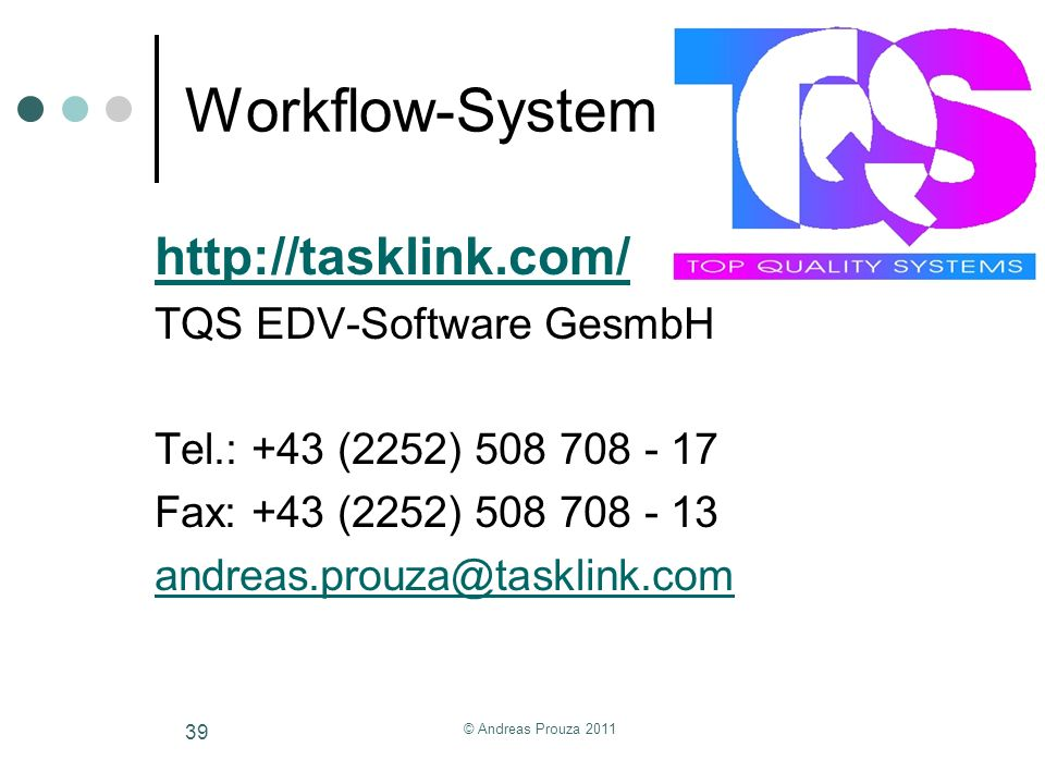 Workflow-System   TQS EDV-Software GesmbH