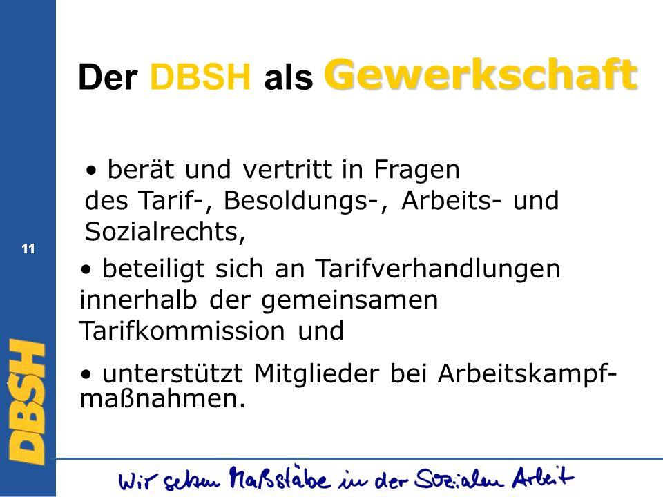 Gewerkschaft Der DBSH als