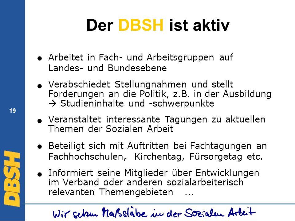 Der DBSH ist aktiv ● ● ● ● ●