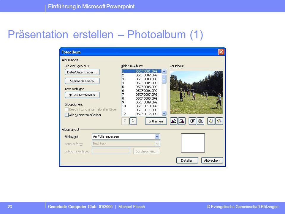Präsentation erstellen – Photoalbum (1)