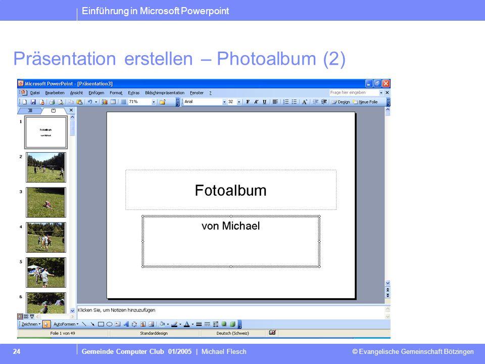Präsentation erstellen – Photoalbum (2)