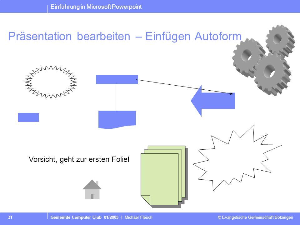 Präsentation bearbeiten – Einfügen Autoform