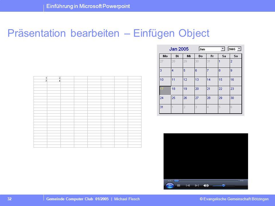Präsentation bearbeiten – Einfügen Object