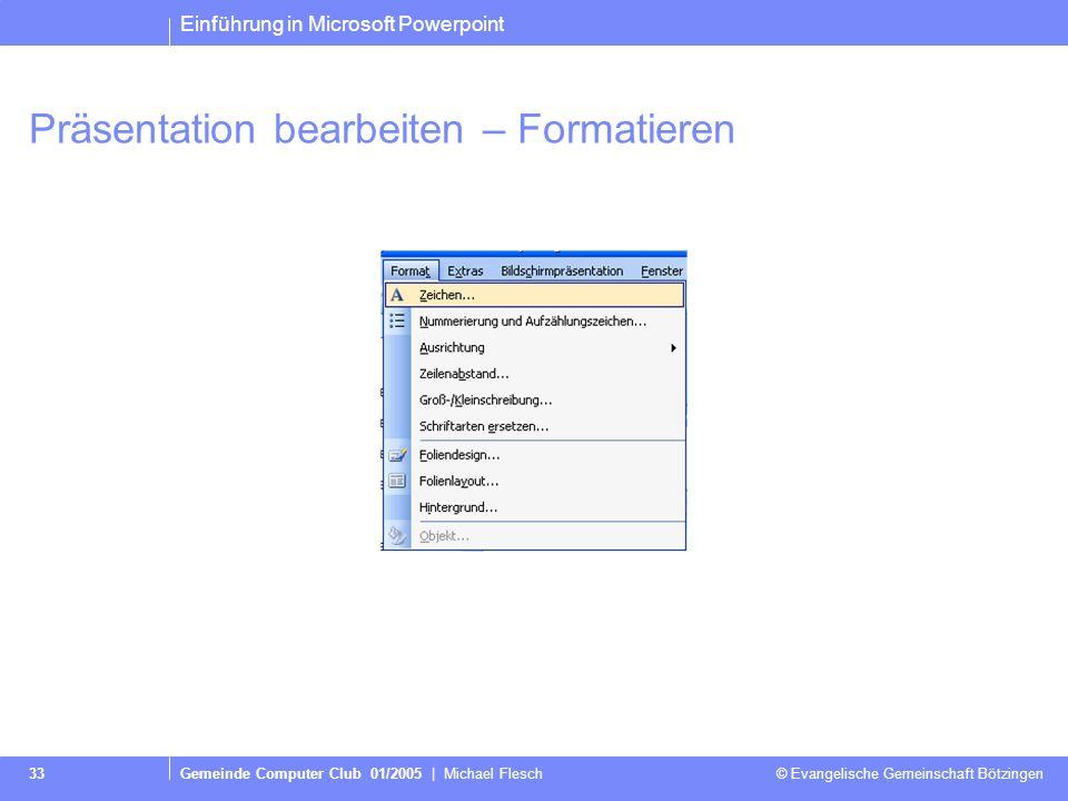 Präsentation bearbeiten – Formatieren