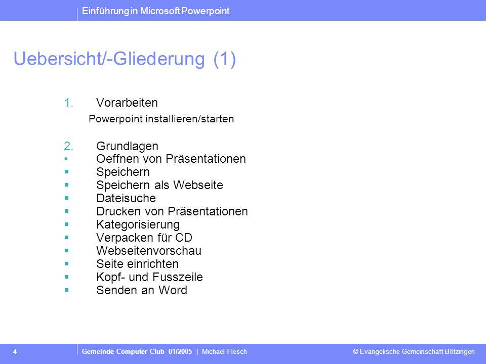 Uebersicht/-Gliederung (1)