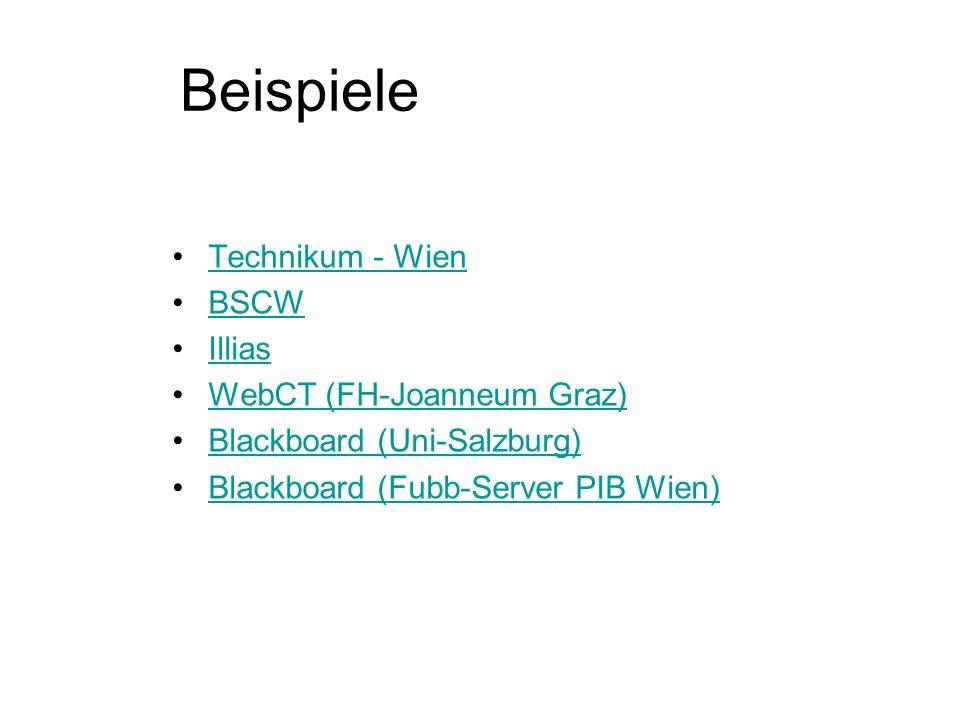 Beispiele Technikum - Wien BSCW Illias WebCT (FH-Joanneum Graz)