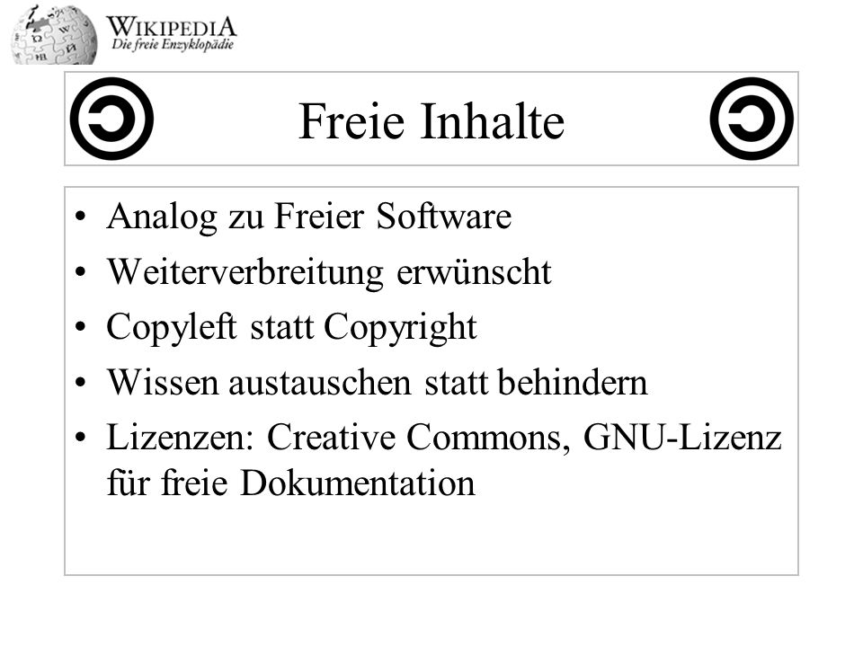 Freie Inhalte Analog zu Freier Software Weiterverbreitung erwünscht