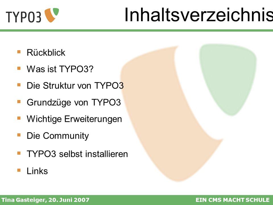 Inhaltsverzeichnis Rückblick Was ist TYPO3 Die Struktur von TYPO3