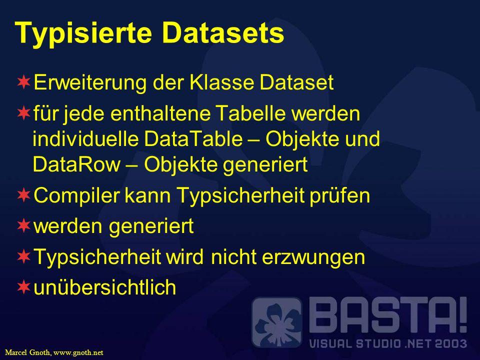 Typisierte Datasets Erweiterung der Klasse Dataset