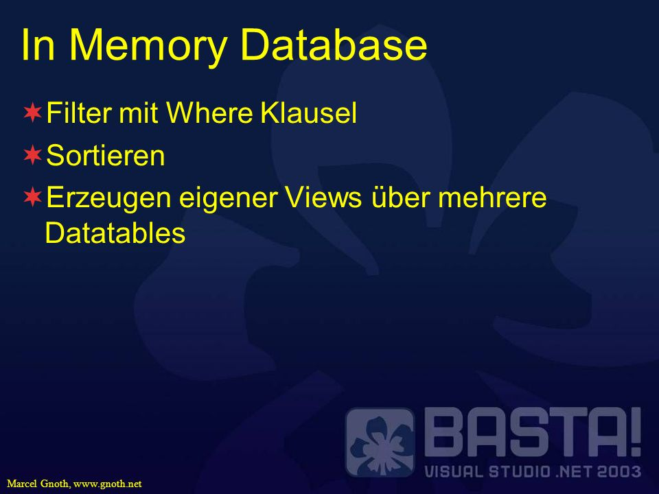 In Memory Database Filter mit Where Klausel Sortieren