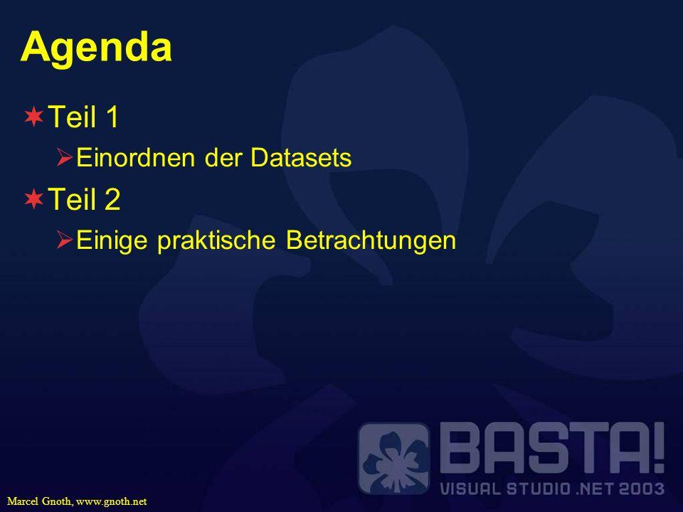 Agenda Teil 1 Teil 2 Einordnen der Datasets