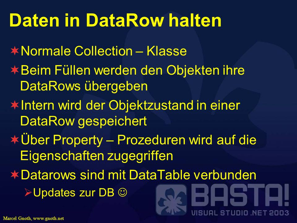 Daten in DataRow halten