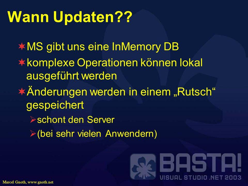 Wann Updaten MS gibt uns eine InMemory DB
