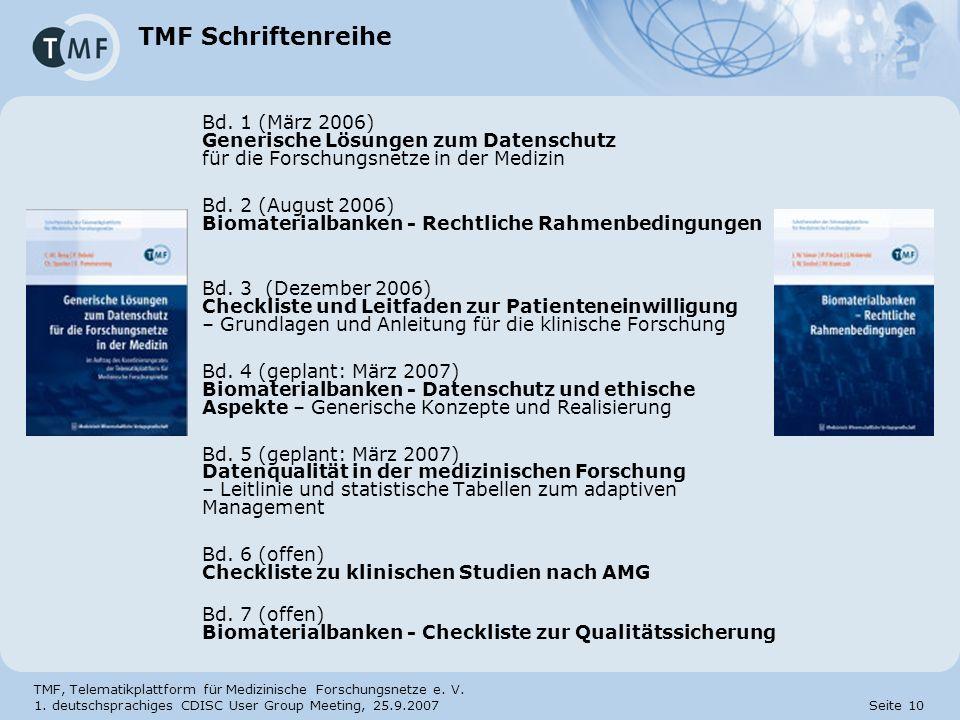 TMF Schriftenreihe Bd. 1 (März 2006) Generische Lösungen zum Datenschutz für die Forschungsnetze in der Medizin.
