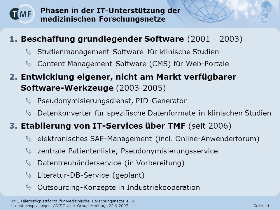 Phasen in der IT-Unterstützung der medizinischen Forschungsnetze