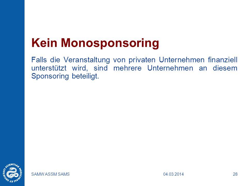 Kein Monosponsoring