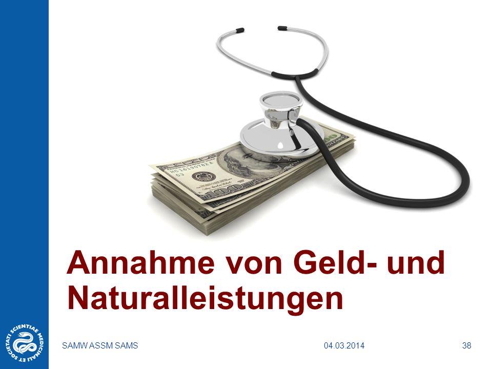 Annahme von Geld- und Naturalleistungen