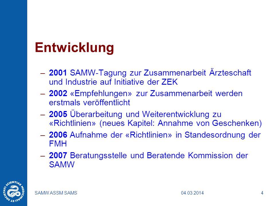 Entwicklung 2001 SAMW-Tagung zur Zusammenarbeit Ärzteschaft und Industrie auf Initiative der ZEK.