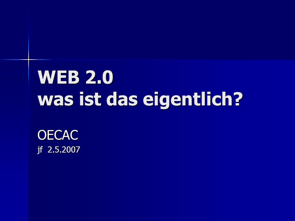 WEB 2.0 was ist das eigentlich
