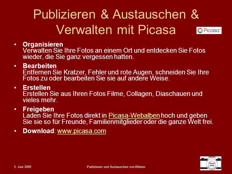 Publizieren & Austauschen & Verwalten mit Picasa