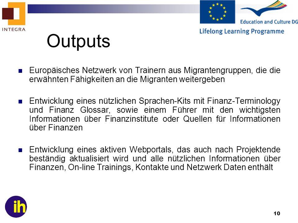 Outputs Europäisches Netzwerk von Trainern aus Migrantengruppen, die die erwähnten Fähigkeiten an die Migranten weitergeben.