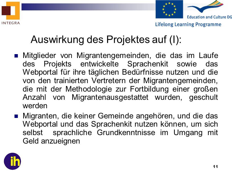 Auswirkung des Projektes auf (I):