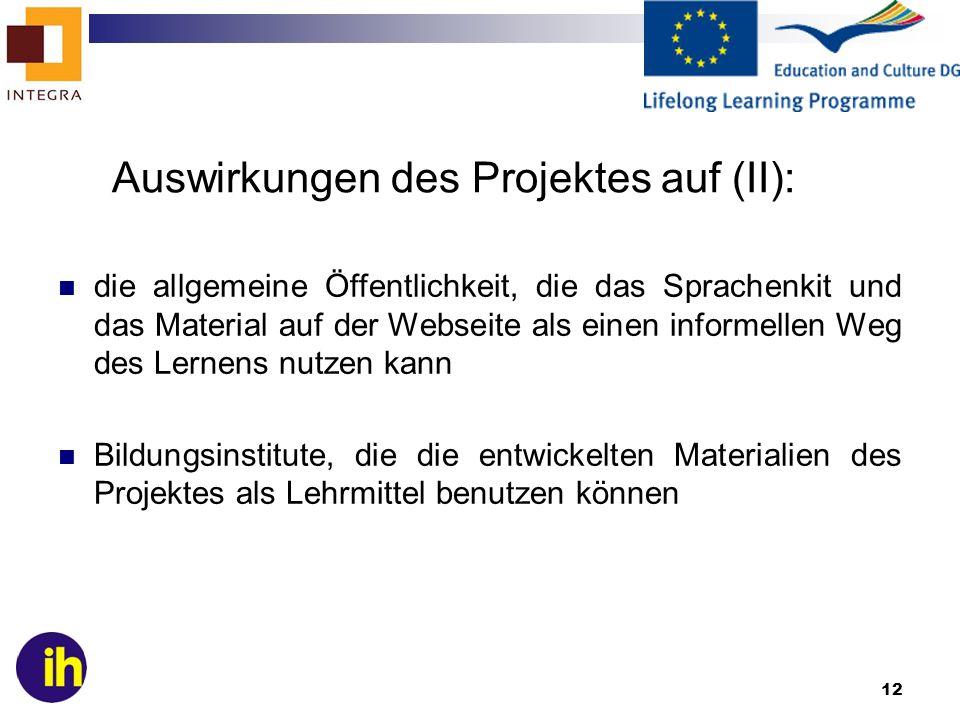 Auswirkungen des Projektes auf (II):