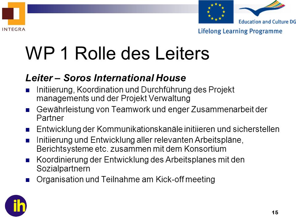 WP 1 Rolle des Leiters Leiter – Soros International House