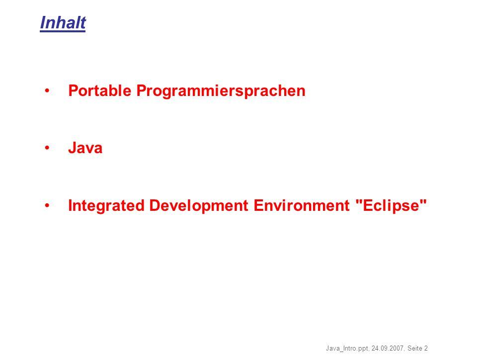 Inhalt Portable Programmiersprachen Java