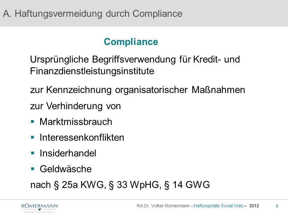 A. Haftungsvermeidung durch Compliance