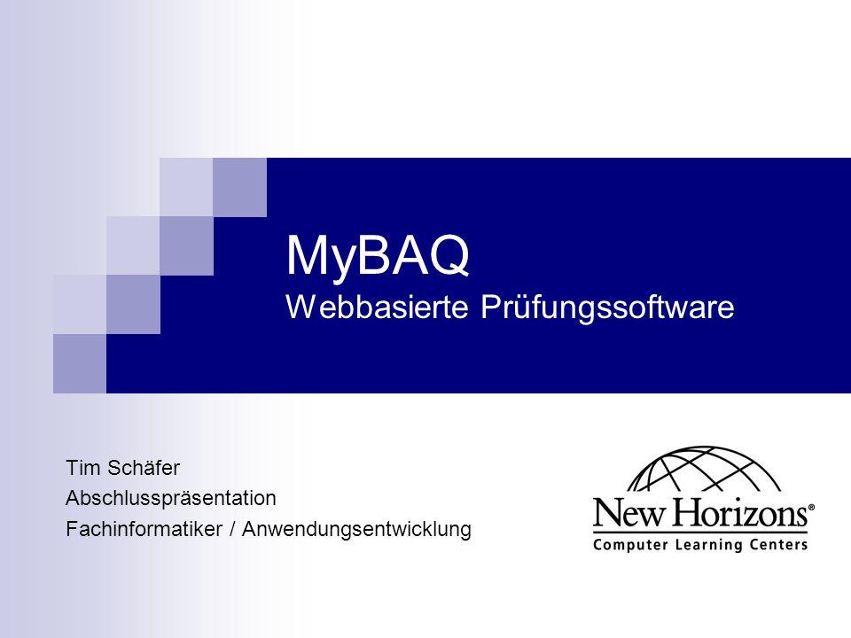 MyBAQ Webbasierte Prüfungssoftware