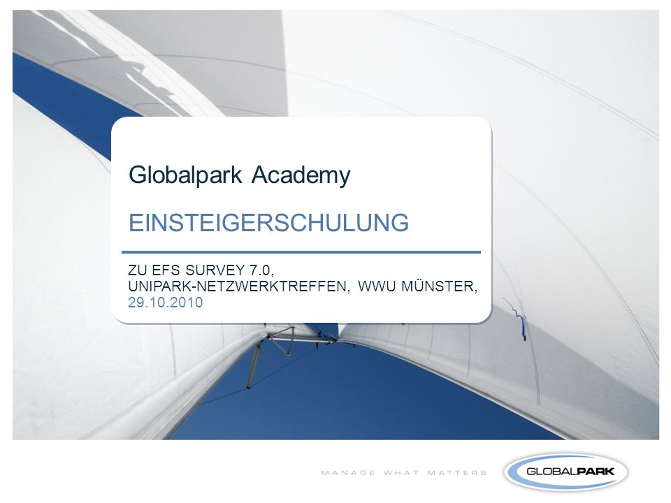 Globalpark Academy EINSTEIGERSCHULUNG