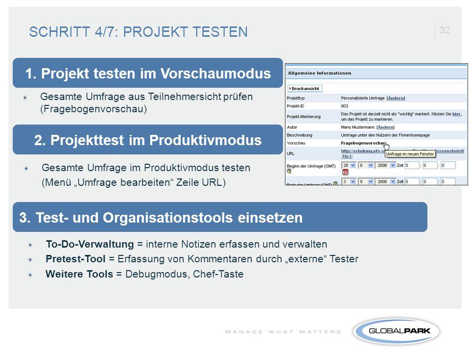 1. Projekt testen im Vorschaumodus 2. Projekttest im Produktivmodus