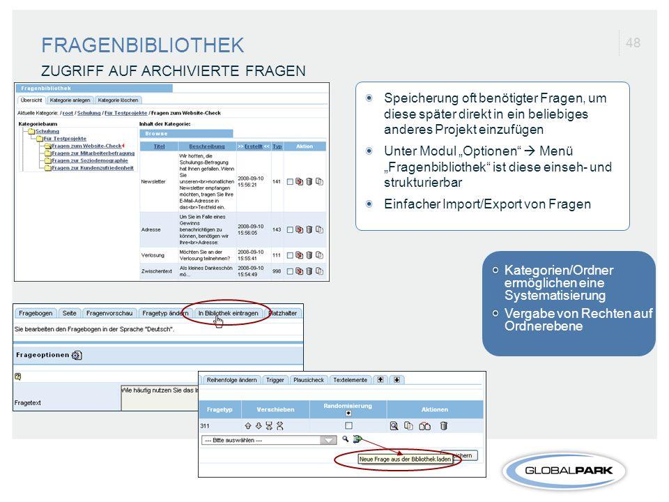 FRAGENBIBLIOTHEK ZUGRIFF AUF ARCHIVIERTE FRAGEN 48